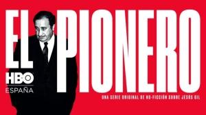 poster-pionero-serie-documental-sobre-vida-jesus-gil-hbo-1559319152845